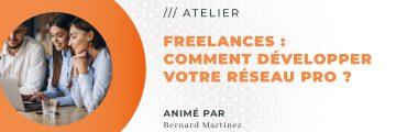 Freelances : Comment développer votre réseau professionnel ?