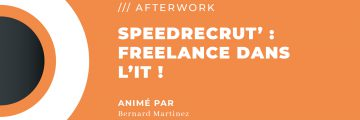 Speedrecrut : Freelance dans l'IT !