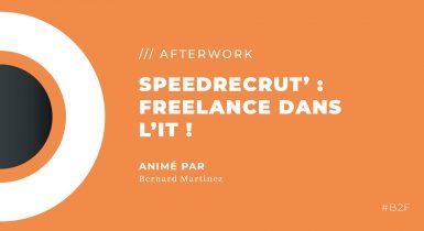 Speedrecrut : Freelance dans l'IT !