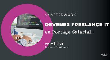 ATELIER : Devenez FREELANCE et Salarié dans l'IT ?