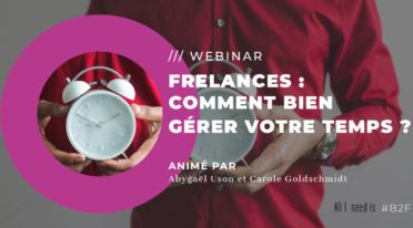 Freelances : comment bien gérer votre temps ?